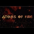 Atoms Of Fire