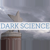 Dark Science