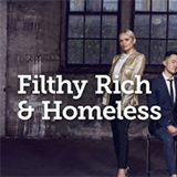 Filthy Rich And Homeless