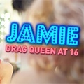 Jamie: Drag Queen At 16
