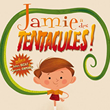 Jamie's Got Tentacles!