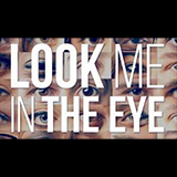Look Me In The Eye