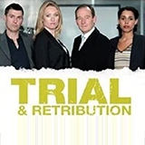 Lynda La Plante's: Trial & Retribution