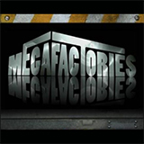 Megafactories