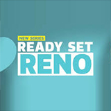 Ready, Set, Reno