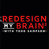 Redesign My Brain with Todd Sampson