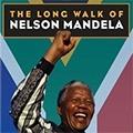 The Long Walk Of Nelson Mandela